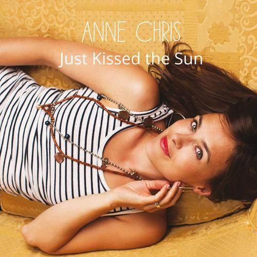 anne-chris-just-kissed-the-sun-2014